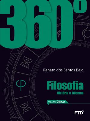 360º Filosofia: História e Dilemas - 1º ao 3º ano