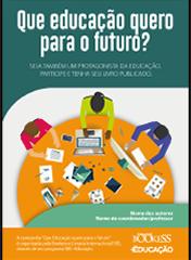 Que educação quero pra o futuro?