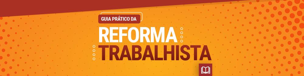 E-book | Reforma Trabalhista #napratica