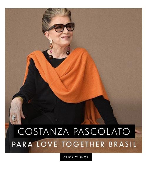 COSTANZA PASCOLATO PARA LOVE TOGETHER BRASIL