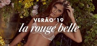 VERÃO'19 LA ROUGE BELLE