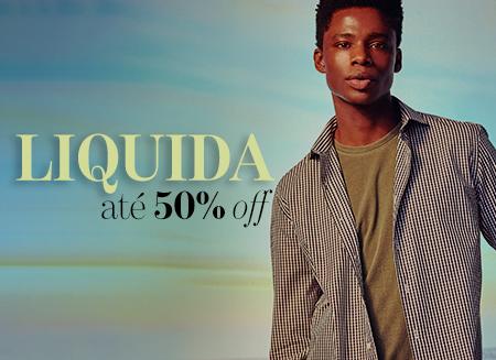 Liquida Até 50% Off