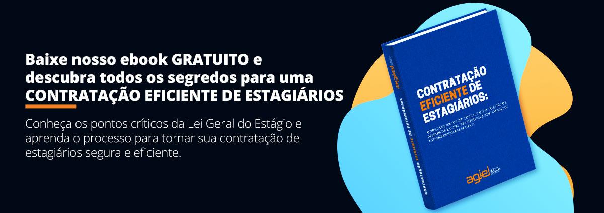 Faça download do ebook: Contratação Eficiente de Estagiários