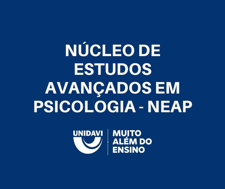 Núcleo de Estudos Avançados em Psicologia - NEAP