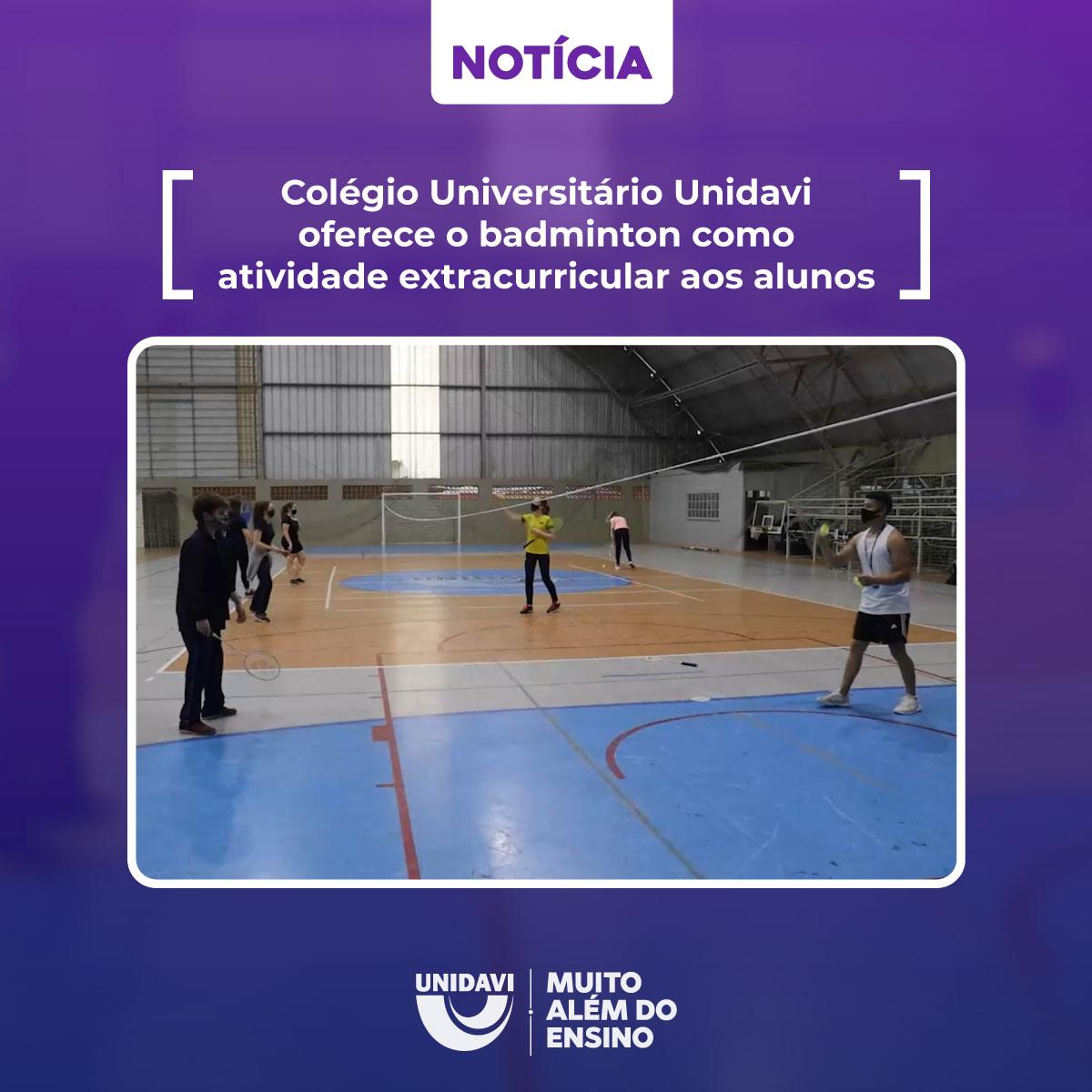 Colégio Universitário Unidavi oferece o badminton como atividade extracurricular aos alunos