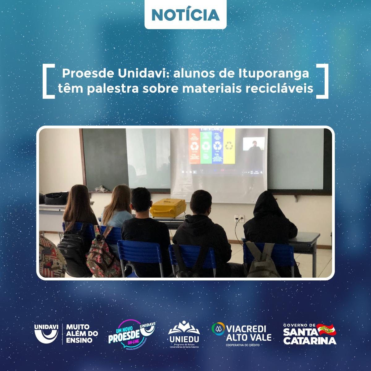Proesde Unidavi: alunos de Ituporanga têm palestra sobre materiais recicláveis