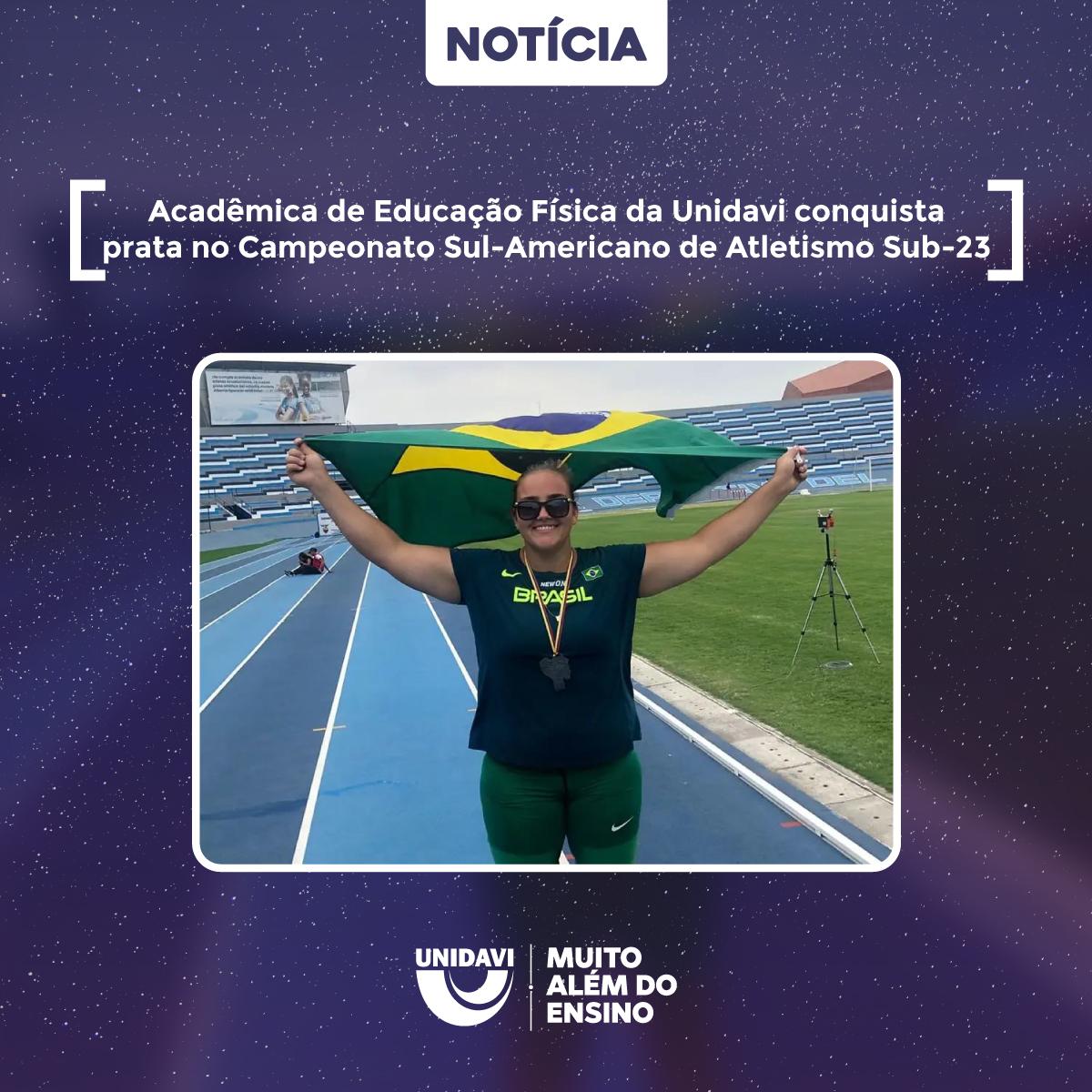 Acadêmica de Educação Física da Unidavi conquista prata no Campeonato Sul-Americano de Atletismo Sub-23