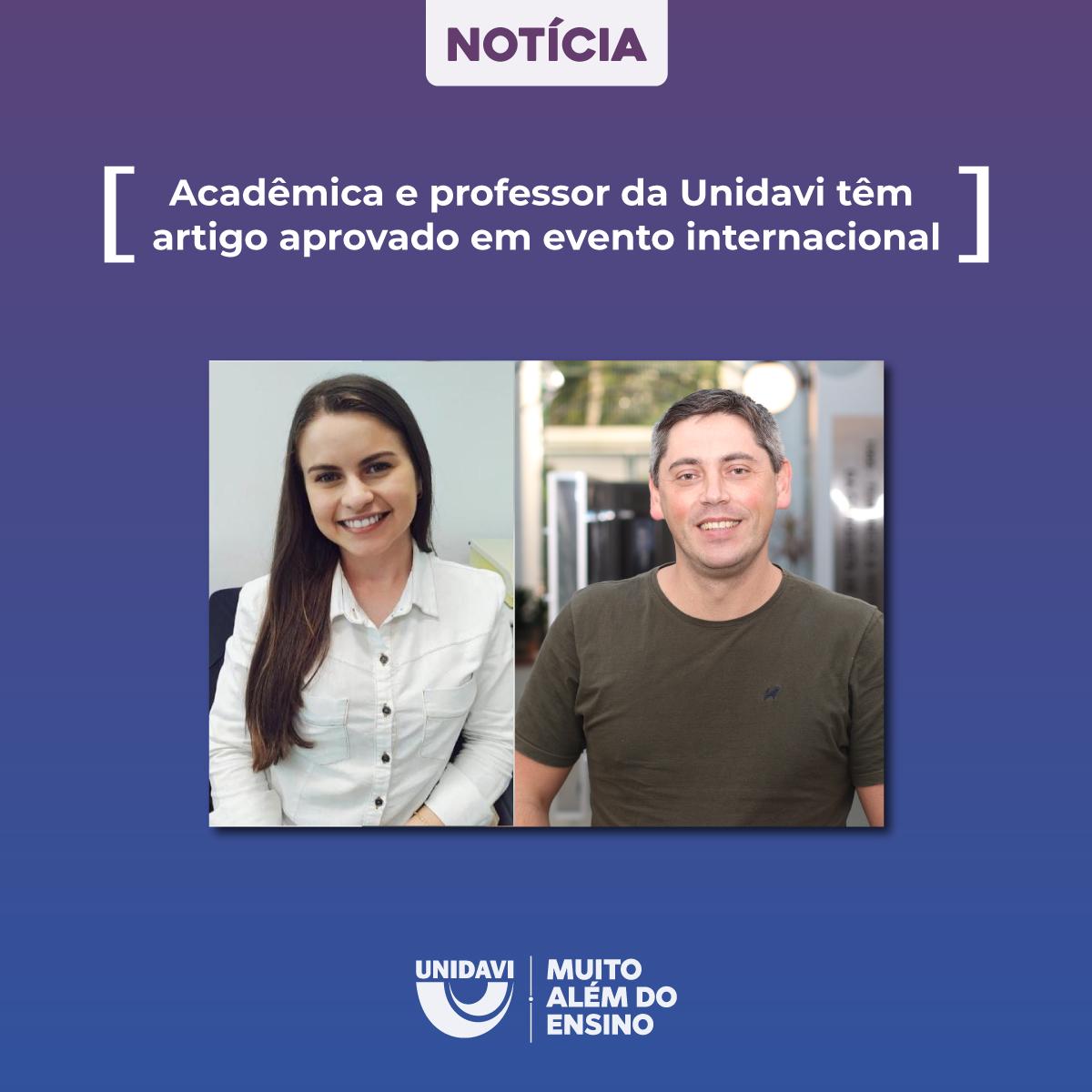 Acadêmica e professor da Unidavi têm artigo aprovado em evento internacional