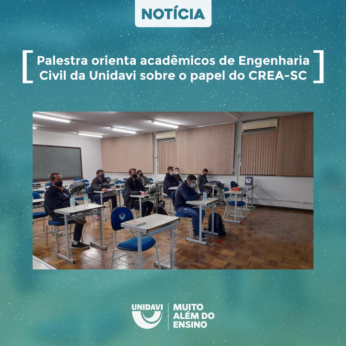 Palestra orienta acadêmicos de engenharia civil da Unidavi sobre o papel do CREA-SC