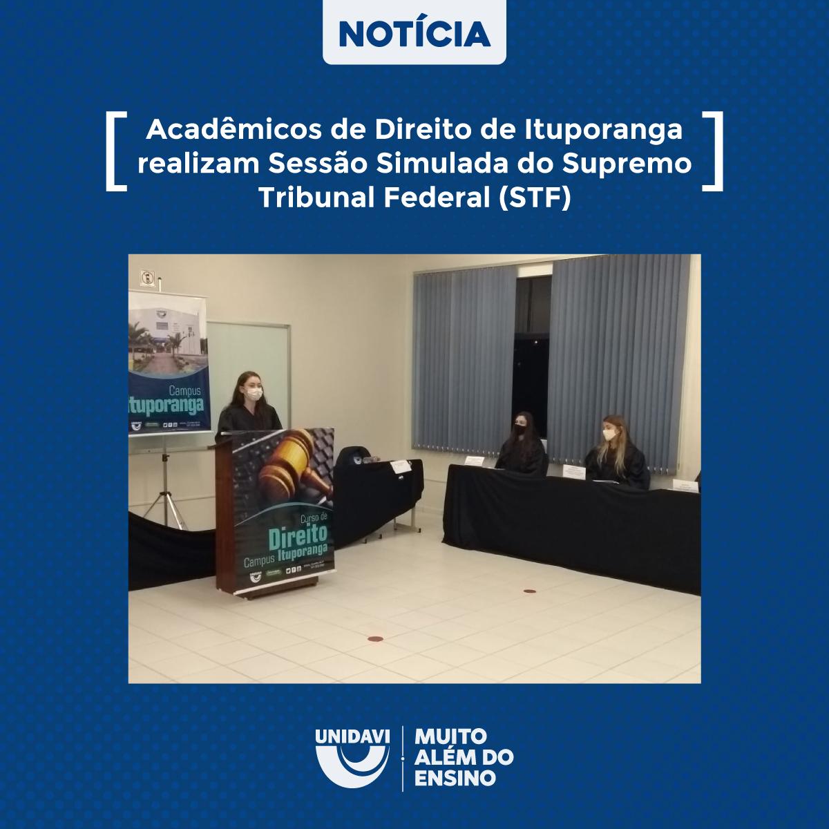 Acadêmicos de Direito de Ituporanga realizam Sessão Simulada do Supremo Tribunal Federal (STF)