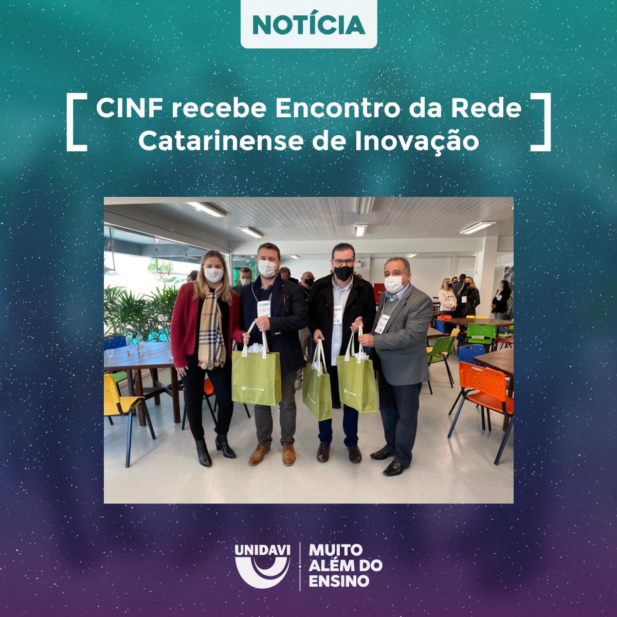 CINF recebe Encontro da Rede Catarinense de Centros de Inovação
