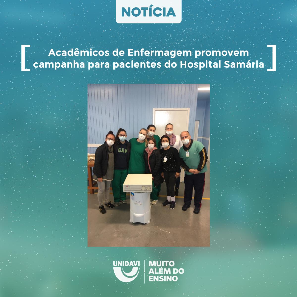 Acadêmicos de Enfermagem promovem campanha para pacientes do Hospital Samária