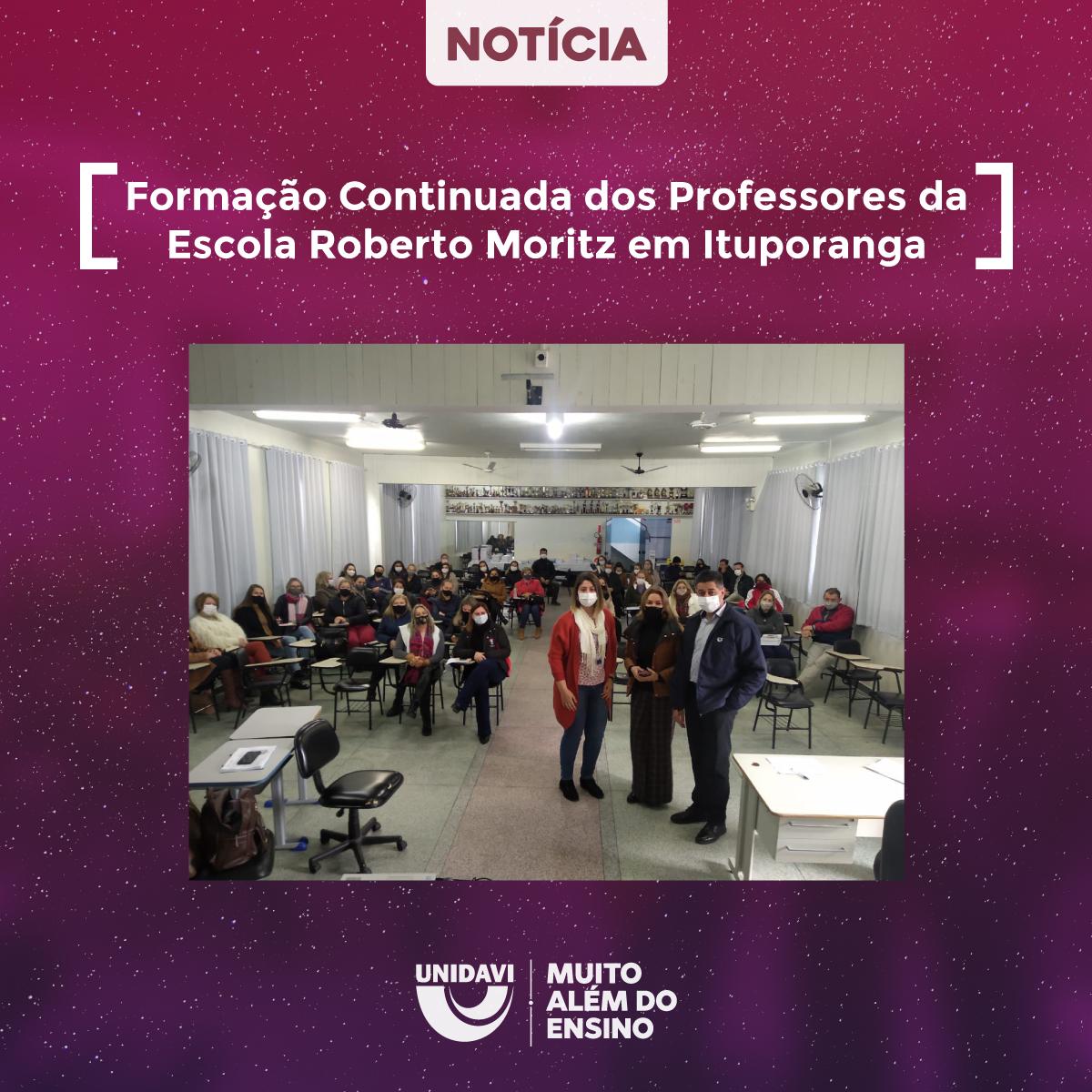 Unidavi esteve presente na Formação Continuada dos Professores da Escola Roberto Moritz em Ituporanga