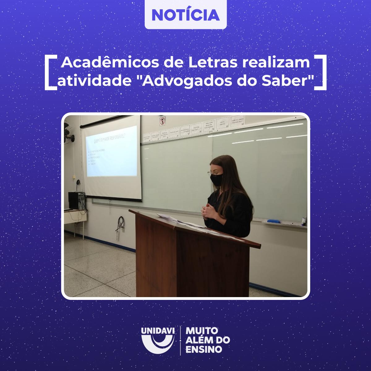 """Acadêmicos de Letras realizam atividade """"Advogados do Saber"""""""