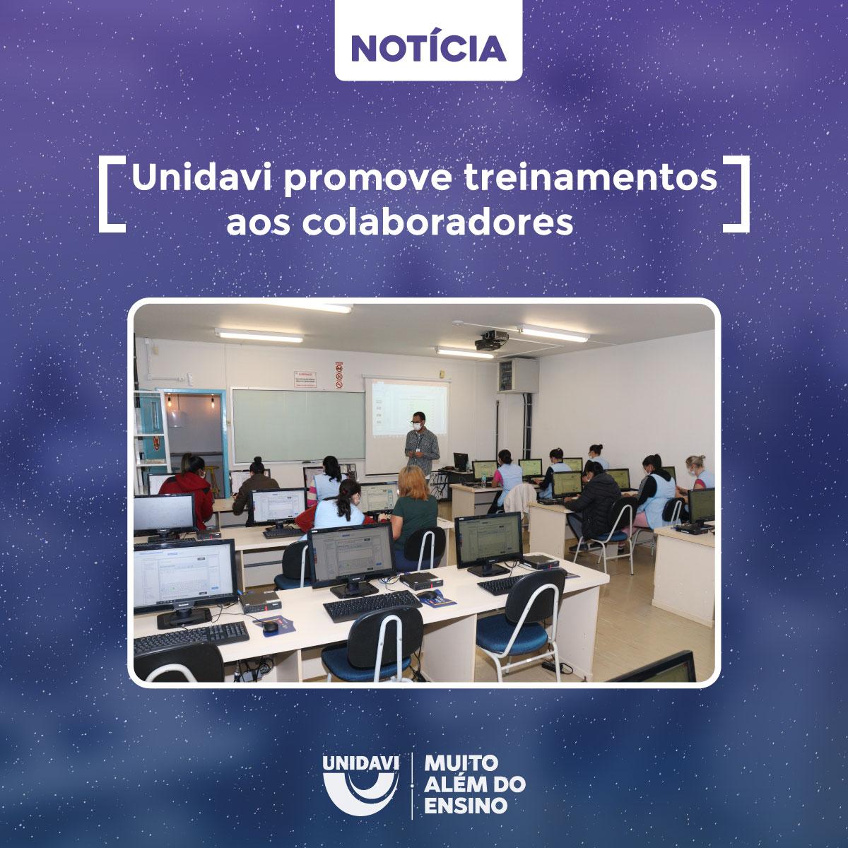Unidavi promove treinamentos aos colaboradores