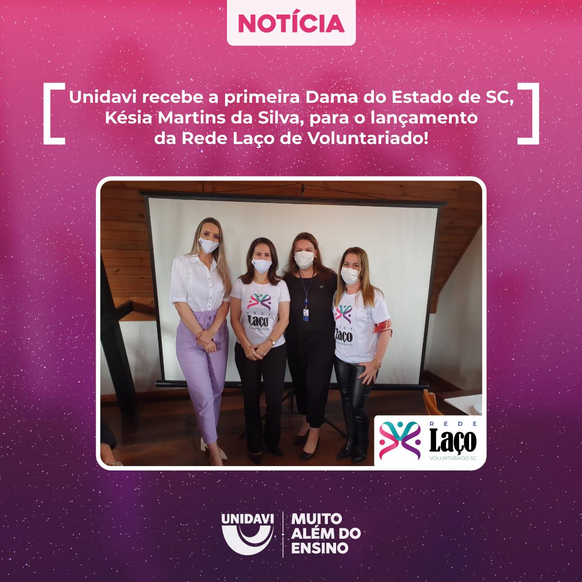 Unidavi recebe a primeira-dama do Estado de Santa Catarina para o lançamento da Rede Laço