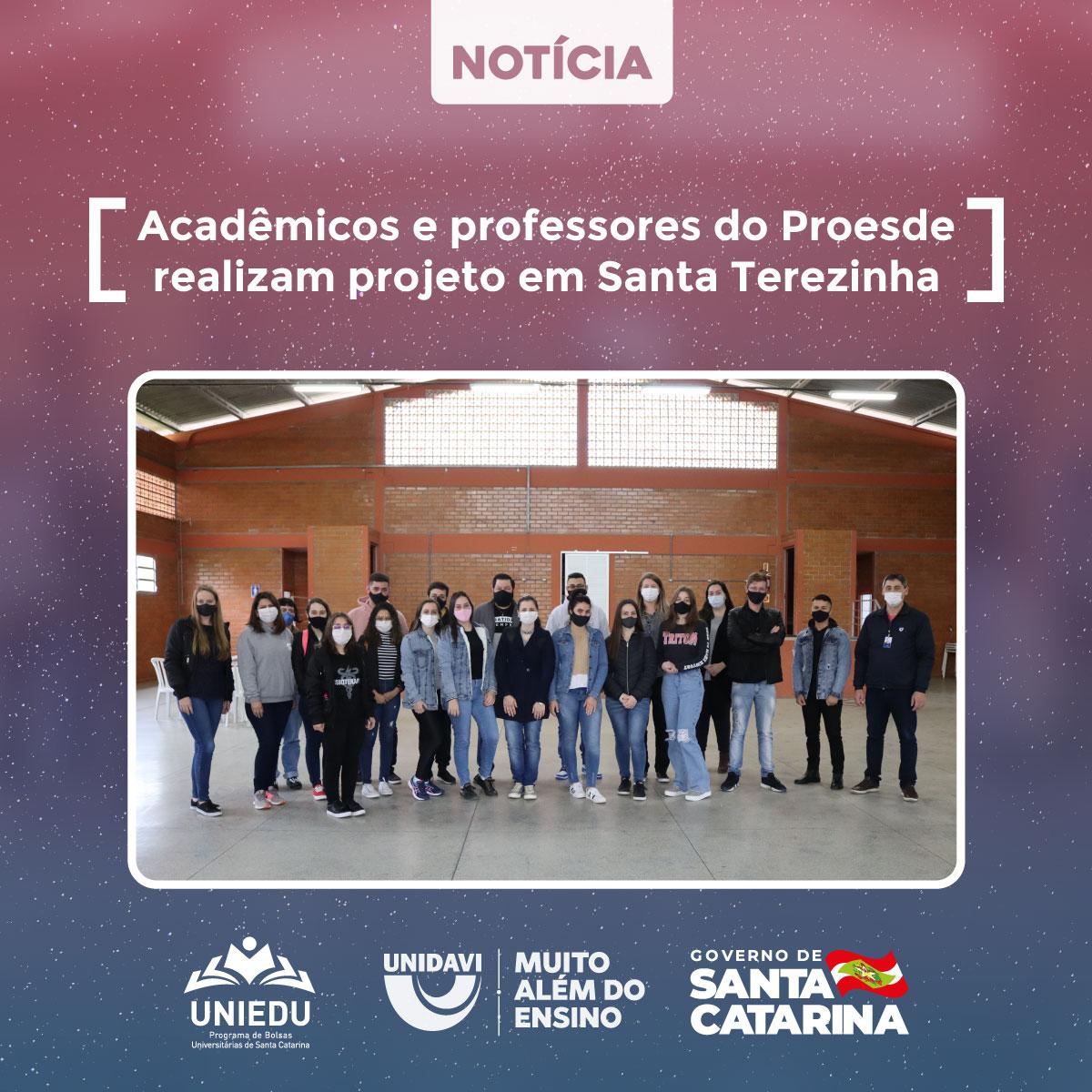 Acadêmicos e professores do Proesde realizam projeto em Santa Terezinha