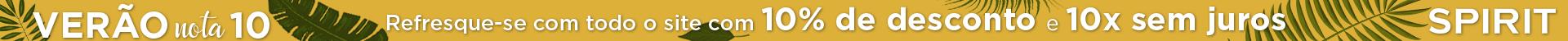 10% de Desconto em todo o site + 10X sem juros