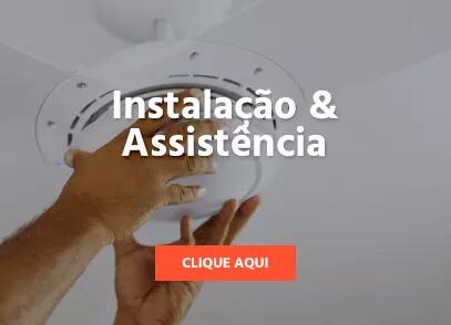Ventilador de Teto - Instalação e Assistência