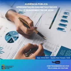 Audiência pública de apresentação das Metas Fiscais do 3° Quadrimestre de 2020 acontece nesta quinta feira 22/02 às 10h, assista pelo canal do YOUTUBE