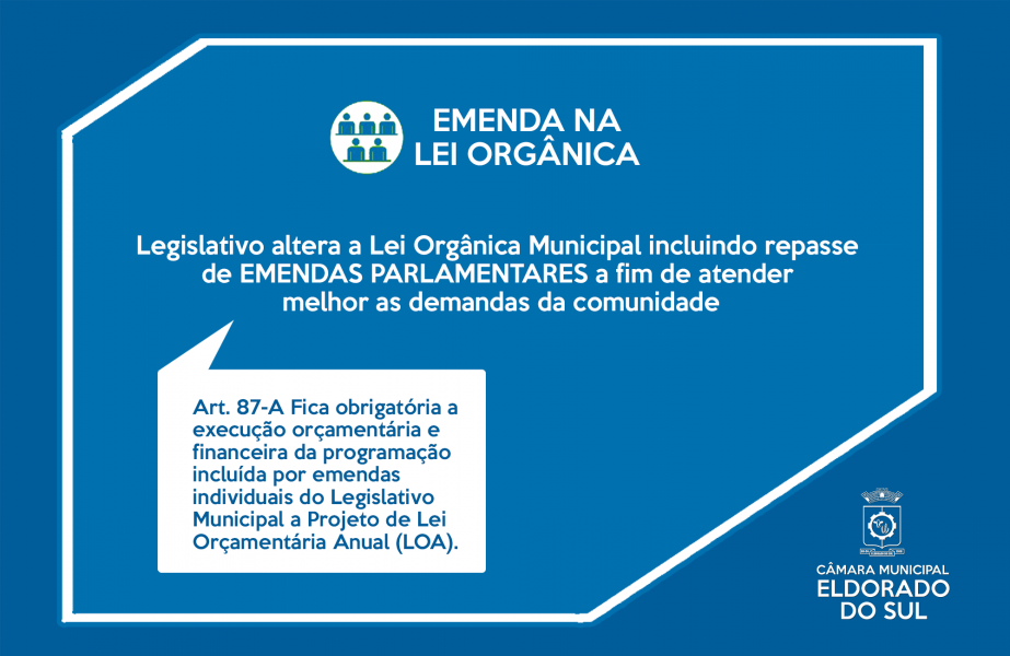 Legislativo altera a Lei Orgânica Municipal incluindo repasse de Emendas Parlamentares