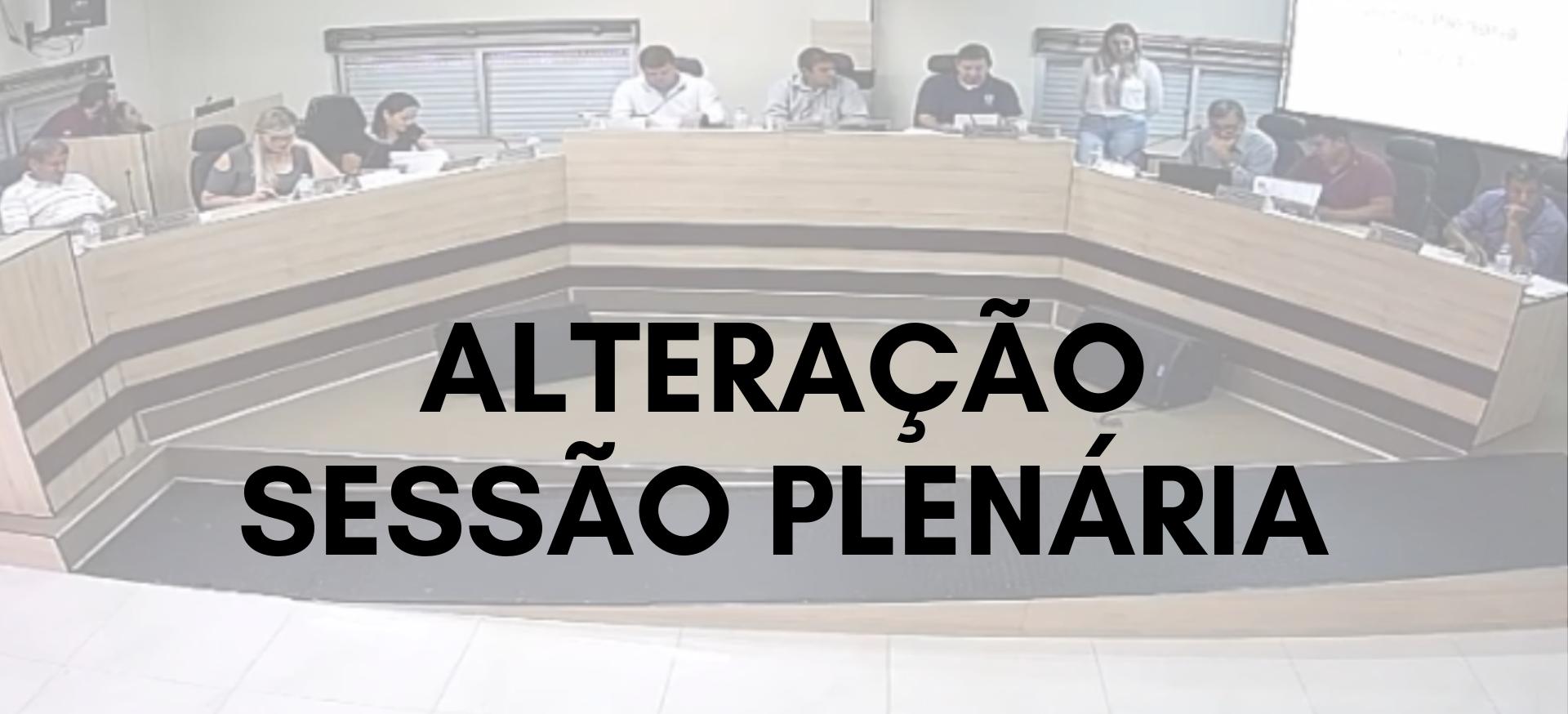 Alteração de horário da Sessão Plenária de 12 de março de 2019
