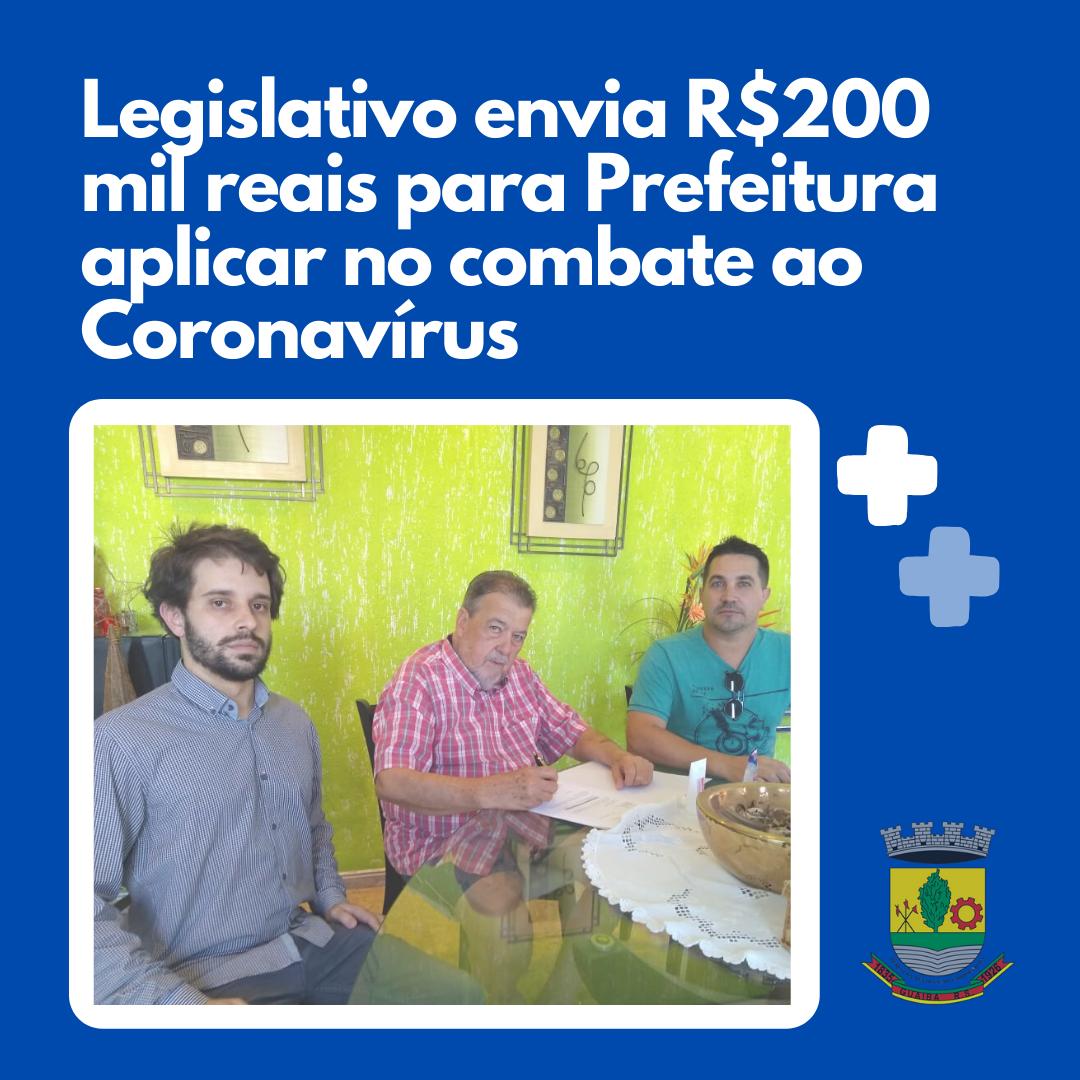 Legislativo envia R$200mil ao Executivo aplicar no combate ao Coronavírus