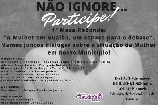 """1ª Mesa Redonda: """"A Mulher em Guaíba, um espaço para o debate"""""""