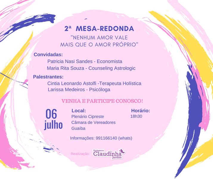"""Claudinha Jardim organiza 2ª Mesa-Redonda com o tema """"Nenhum amor vale mais que o Amor Próprio"""""""