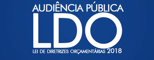 Audiência Pública – Lei de Diretrizes Orçamentárias (LDO) 2018