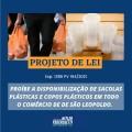 Hitler Pederssetti cria projeto de Lei que proíbe a disponibilização de sacolas plásticas e copos plásticos em todo comércio de São Leopoldo.