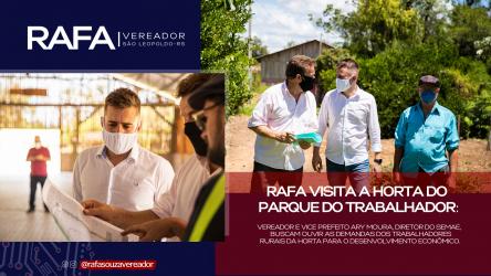 Vereador Rafa vai em busca de melhorias para os trabalhadores da Horta do Parque do Trabalhador
