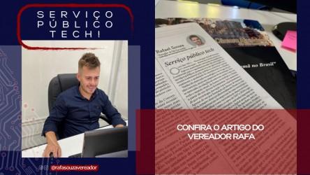 Vereador Rafa aposta nas Tecnologias da Informação para o aprimoramento da prestação de serviços públicos aos cidadãos