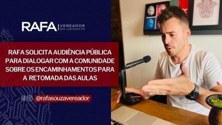 Vereador Rafa Souza sugere Audiência  Pública pra discutir retorno das aulas