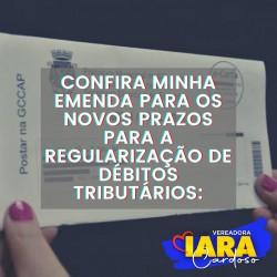 Vereadora Iara Cardoso quer novos prazos para regularização de débitos tributários