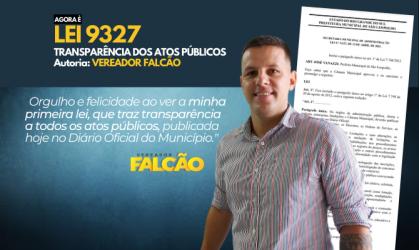 Entra em vigor, lei do vereador Falcão, que dá mais transparência aos atos do Executivo e Legislativo