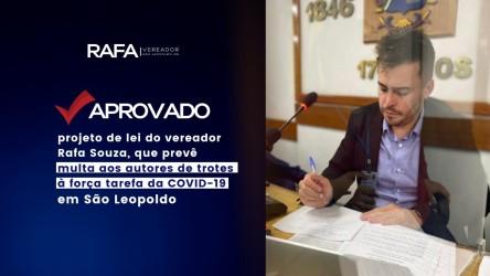 Vereador Rafa Souza inclui o Disque Denúncia da Força Tarefa de Fiscalização da Covid-19 na Lei do Trote