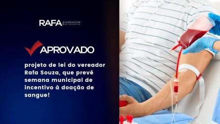 Vereador Rafa Souza cria projeto  para incentivar a doação de sangue