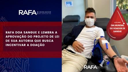 Vereador Rafa Souza faz doação de sangue