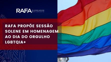 Rafa Souza quer instituir o Dia Internacional do Orgulho LGBT no município
