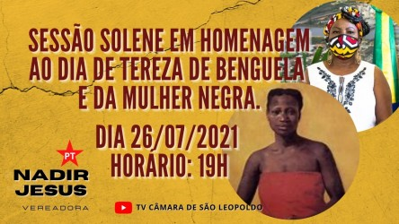 Sessão Solene vai homenagear o Dia de Tereza de Benguela e da Mulher Negra na próxima segunda-feira
