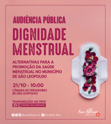 Câmara discute programa de Saúde Menstrual em São Leopoldo
