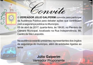 Segurança Pública será tema de audiência proposta por Júlio Galperim