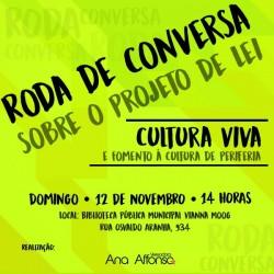 Cultura Viva será tema de Roda de Conversa  promovida pela vereadora Ana Affosno, no domingo, na Praça da Biblioteca