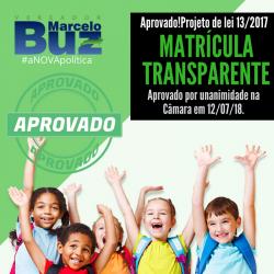 Aprovado o Projeto de Lei Matrícula Transparente, de autoria de Marcelo Buz
