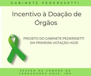 Gabinete Pederssetti cria projeto que incentiva a doação de órgãos