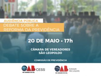 OAB/SL promove Audiência Pública sobre Reforma da Previdência no dia 20 de maio