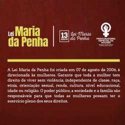 Campanha marca os 13 anos da Lei Maria da Penha