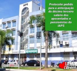 Vereadora Iara Cardoso (PDT) encaminha pedido para antecipar 13º no IAPS