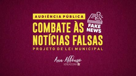 Vereadora Ana Affonso propõe Audiência Pública para debater PL de combate às notícias falsas